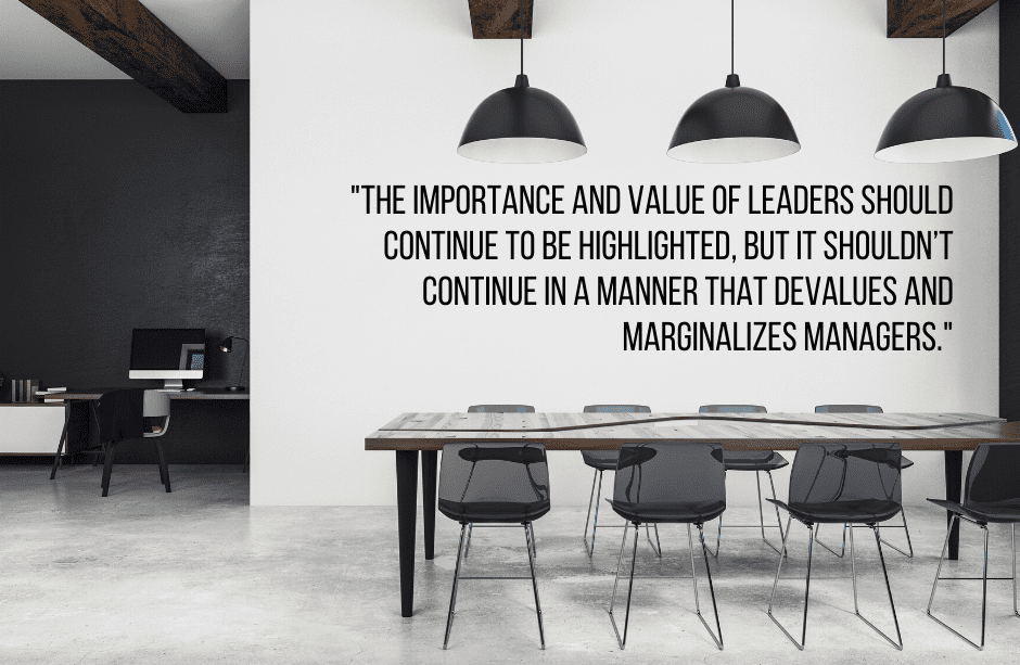 Leaders and Managers: Both are valuable